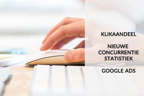 Klikaandeel - Google Ads - Cocurrentiestatistiek